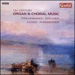 19th Century Organ & Choral Music