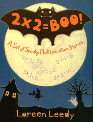 2 X 2 = Boo!: A Set of Spooky Multiplication Stories - Leedy, Loreen