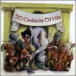 20 Centuries of Hits