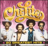 20 Greatest Hits - The Chi-Lites