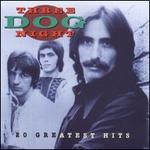 20 Greatest Hits - Three Dog Night