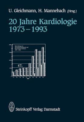 20 Jahre Kardiologie 1973 1993 - Gleichmann, U (Editor)