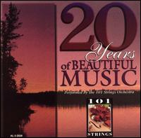 20 Years of Beautiful Music - 101 Strings Orchestra