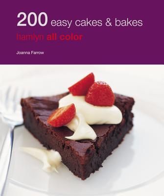 200 Easy Cakes & Bakes - Farrow, Joanna
