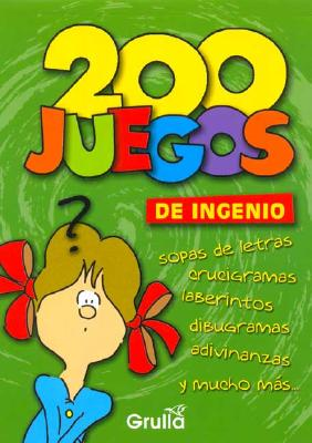 200 Juegos de Ingenio - Gogni, Luciana B