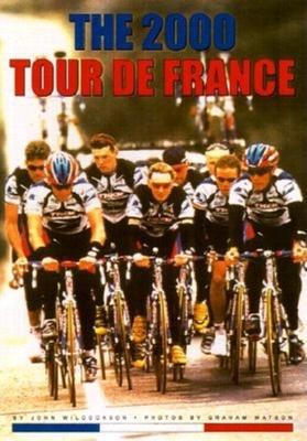 2000 Tour de France - Wilcockson, John, and Watson, Graham (Photographer)