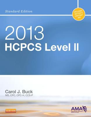 2013 HCPCS Level II Standard Edition - Buck, Carol J, MS, Cpc