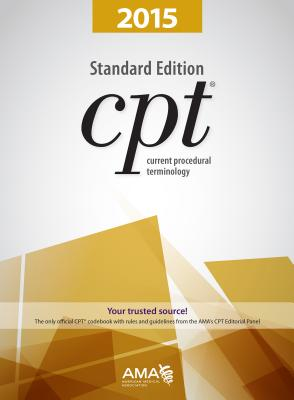 2015 CPT Standard Edition - American Medical Association, Ama