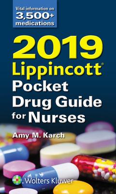 2019 Lippincott Pocket Drug Guide for Nurses - Karch, Amy M, RN, MS