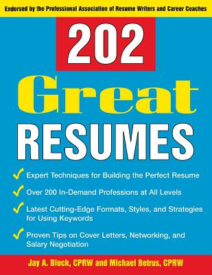 202 Great Resumes - Block, Jay A, and Betrus, Michael