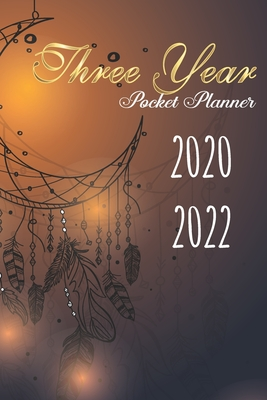 2020-2022 Three Year Pocket Planner: Dreamcatcher Cover, 3 Year Calendar, 36-Month Pocket Monthly Agenda Planner with Holiday - Stallworth, Joni