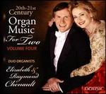 20th-21st Century Organ Music for Two, Vol. 4