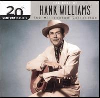 20th Century Masters-The Millennium Collection: Best of Hank Williams - Hank Williams