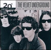 20th Century Masters: The Millennium Collection: Best Of The Velvet Underground - The Velvet Underground