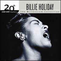 20th Century Masters - The Millennium Collection: The Best of Billie Holiday - Billie Holiday
