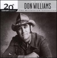 20th Century Masters - The Millennium Collection: The Best of Don Williams, Vol. 1 - Don Williams