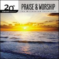 20th Century Masters: The Millennium Collection: The Best of Praise & Worship - Worship Together