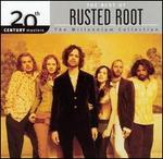 20th Century Masters - The Millennium Collection: The Best of Rusted Root