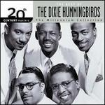 20th Century Masters - The Millennium Collection: The Best of the Dixie Hummingbirds