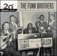 20th Century Masters - The Millennium Collection: The Best of the Funk Brothers - The Funk Brothers