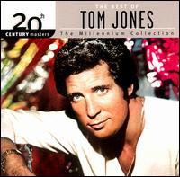 20th Century Masters: The Millennium Collection: The Best of Tom Jones - Tom Jones
