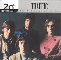 20th Century Masters - The Millennium Collection: The Best of Traffic - Traffic