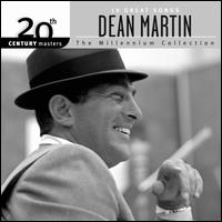20th Century Masters: The Millennium Collection - Dean Martin