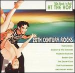20th Century Rocks: 50's Rock 'N Roll - At the Hop [#2]