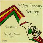 20th Century Settings - Gail Williams (horn); Mary Ann Covert (piano)