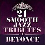 21 Smooth Jazz Tributes To Beyoncé