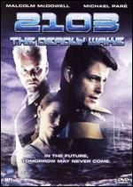 2103: The Deadly Wake - Philip Jackson