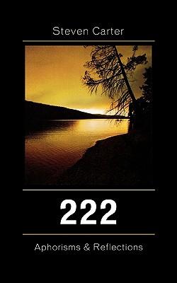 222: Aphorisms & Reflections - Carter, Steven, Dr.