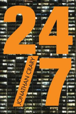 24/7: Late Capitalism and the Ends of Sleep - Crary, Jonathan