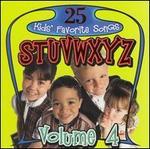 25 All Time Favorite Kids' Songs S-Z, Vol. 4