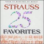 25 Strauss Favorites