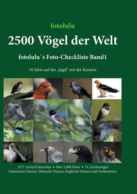 2500 Vogel Der Welt - Fotolulu