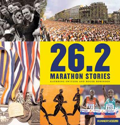 26.2 Marathon Stories - Switzer, Kathrine, and Robinson, Roger