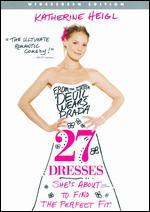 27 Dresses [WS] - Anne Fletcher