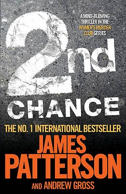 2nd Chance - Patterson, James, and Gross, Andrew