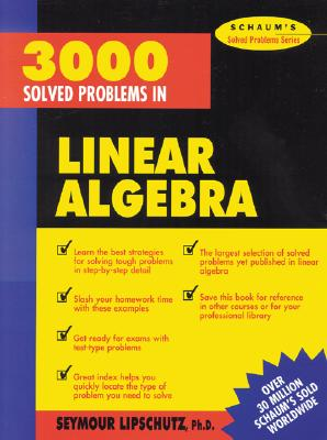 3,000 Solved Problems in Linear Algebra - Lipschutz, Seymour