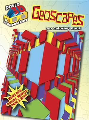 3-D Coloring Book: Geoscapes - David, Hop, Mr.