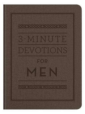 3-Minute Devotions for Men - Compiled by Barbour Staff