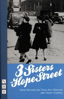 3 Sisters on Hope Street - Samuels, Diane, and Oberman, Tracy-Ann