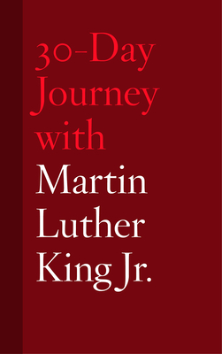 30-Day Journey with Martin Luther King Jr. - Chism, Jonathan