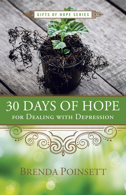 30 Days of Hope for Dealing with Depression - Poinsett, Brenda