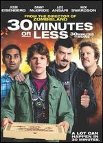 30 Minutes or Less [French]