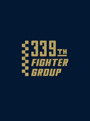 339th Fighter Group - Turner Publishing (Compiled by)