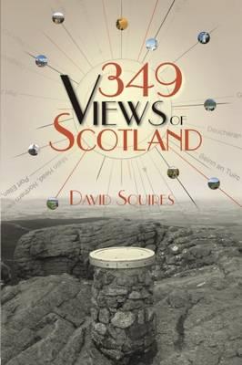 349 Views of Scotland - Squires, David