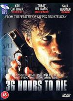 36 Hours to Die - Yves Simoneau