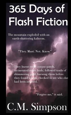 365 Days of Flash Fiction - Simpson, C M (Editor)